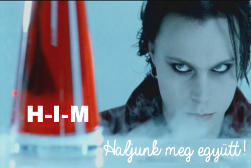 HIM: Haljunk meg együtt! - Join me in Death