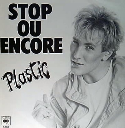 Stop ou encore, Platic Bertrand